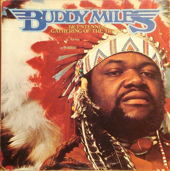 Buddy Miles- Bicentennial Gathering of the Tribes