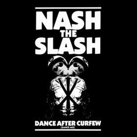 "Nash The Slash ‎– Dance After Curfew -1984- 12"", 45 RPM  (vinyl)"