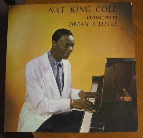 Nat King Cole ‎– Nat King Cole Invites You To Dream A Little - Easy Listening Jazz( UK Vinyl)