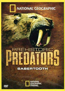 National Geographic Prehistoric Predators Sabertooth DVD - Mint Used