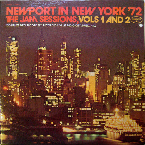 Newport In New York '72 - The Jam Sessions, Vols 1 And 2 - 1972-  Electric Blues, Post Bop, Rhythm & Blues, Soul, Funk (2 lps)