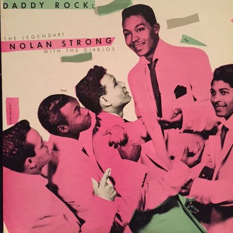 Nolan Strong And The Diablos ‎– Daddy Rock: The Legendary Nolan Strong With The Diablos - 1984-Rock, Funk / Soul /Rhythm & Blues, Doo Wop, Rock & Roll (Rare Vinyl)