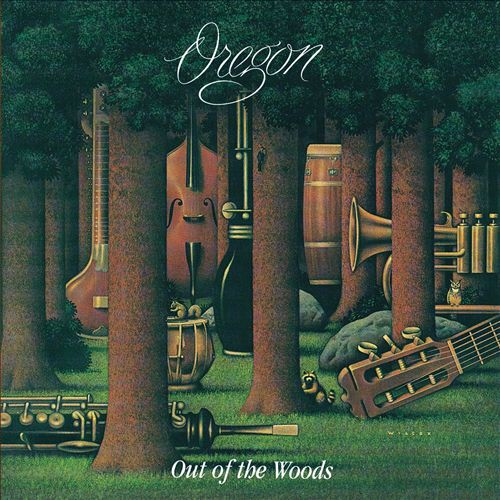 Oregon - Out Of the Woods - 1976 jazz , Contemporary Jazz, Avant-garde Jazz (vinyl)