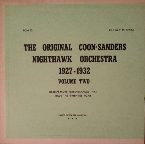 Coon-Sanders Nighthawks ‎– The Original Coon-Sanders Nighthawk Orchestra 1927-1932 Volume Two - Jazz (Green Vinyl)
