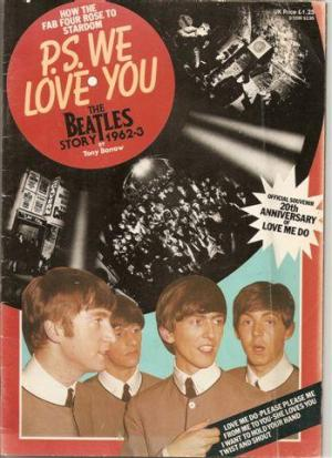 P.S. We Love You.The Beatles Story 1962-3: How the Fab Four Rose to Stardom Tony Barrow (Used Magazine)