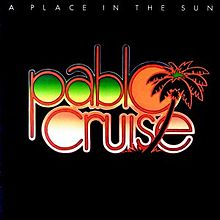 Pablo Cruise - A Place In The Sun   - 1977- Pop Rock - ( NEW/SEALED VINYL )