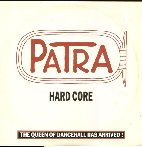 "Patra ‎– Hard Core -1983 Dancehall Reggae - 12"" (vinyl) Demo"
