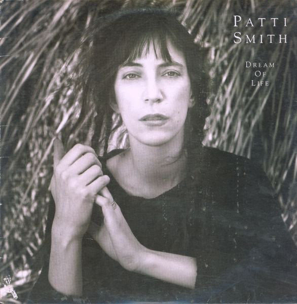 Patti Smith ‎– Dream Of Life -1988 - Alternative Rock (vinyl)