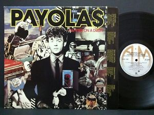 Payolas - Hammer On A Drum-1983 New Wave ( vinyl )
