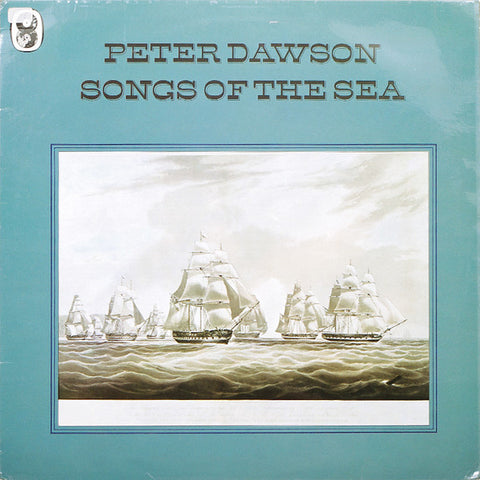 Peter Dawson ‎– Songs Of The Sea- UK Folk (vinyl)