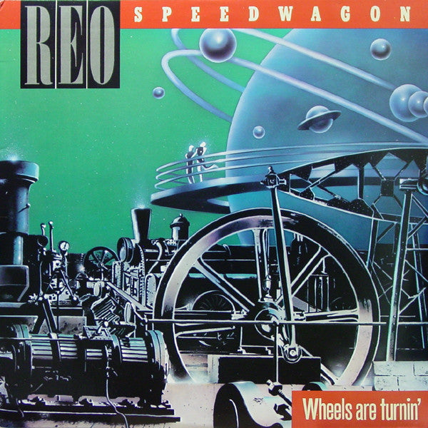 REO Speedwagon ‎– Wheels Are Turnin' 1984 Classic Rock ( vinyl )