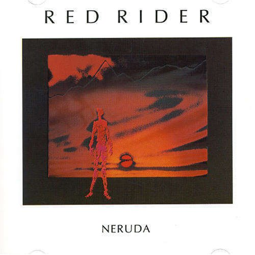 Red Rider ‎– Neruda 1983 - Arena Rock (clearance Vinyl)