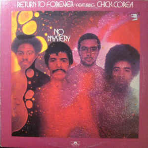 Return To Forever ‎– No Mystery -1975 - Jazz, Rock Fusion (vinyl)