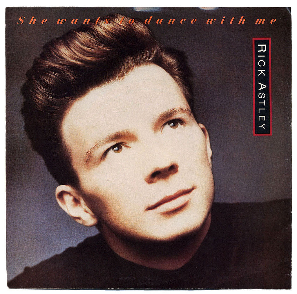 "Rick Astley ‎– She Wants To Dance With Me - 1988 -House, Synth-pop - Vinyl, 12"", 33 ⅓ RPM"