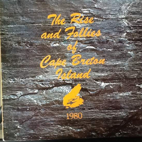 Cape Breton College- Rise & Follies Of Cape Breton Island 1980