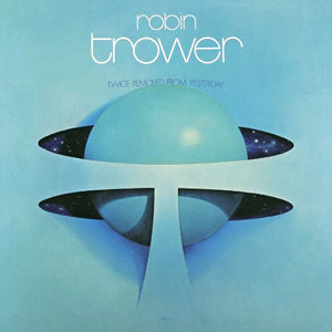 Robin Trower - Twice Removed from Yesterday