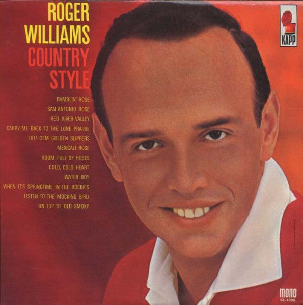 Roger Williams  ‎– Country Style - 1963 Jazz, Pop, Folk, Country (vinyl)
