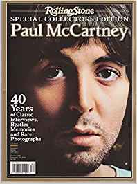 Rolling Stone: Special Collector's Edition; Paul McCartney [The Ultimate Guide to His Life and Music] Magazine Single Issue Magazine – 2013