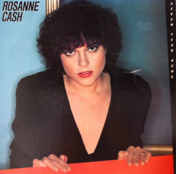 Rosanne Cash ‎– Seven Year Ache --1981 Country Rock (clearance vinyl) Overstocked