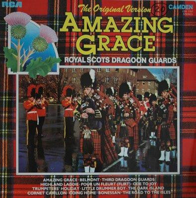 Royal Scots Dragoon Guards ‎– Amazing Grace - 1973 -The Original Version ( UK Import) Vinyl