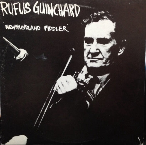 Rufus Guinchard ‎– Newfoundland Fiddler-1977 - Folk, World (Rare Vinyl)