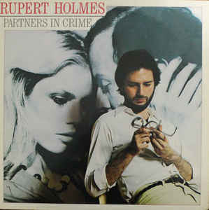 Rupert Holmes ‎– Partners In Crime- 1979  Pop Rock (Clearance Vinyl) NO COVER