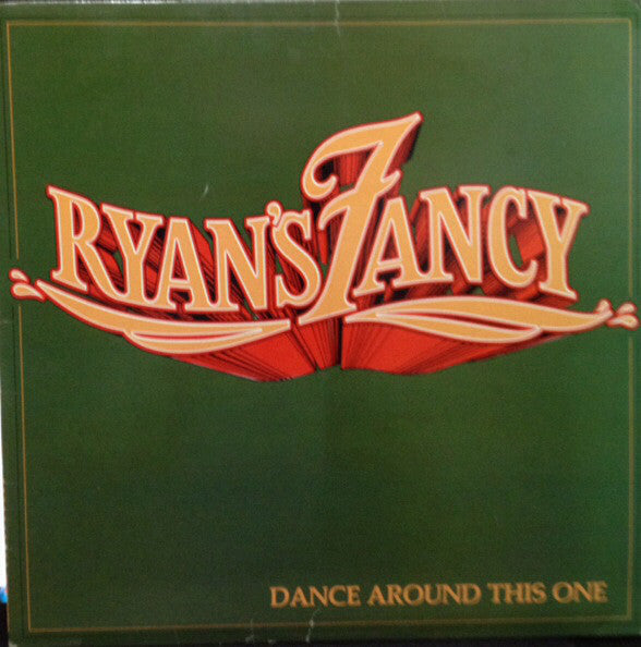 Ryan's Fancy ‎– Dance Around This One - 1981- Folk, Celtic, Maritime (vinyl) Near Mint Copy