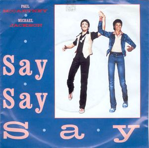 "Paul McCartney and Michael Jackson ‎– Say Say Say -1983- Vinyl, 12"", 33 ⅓ RPM, Single"