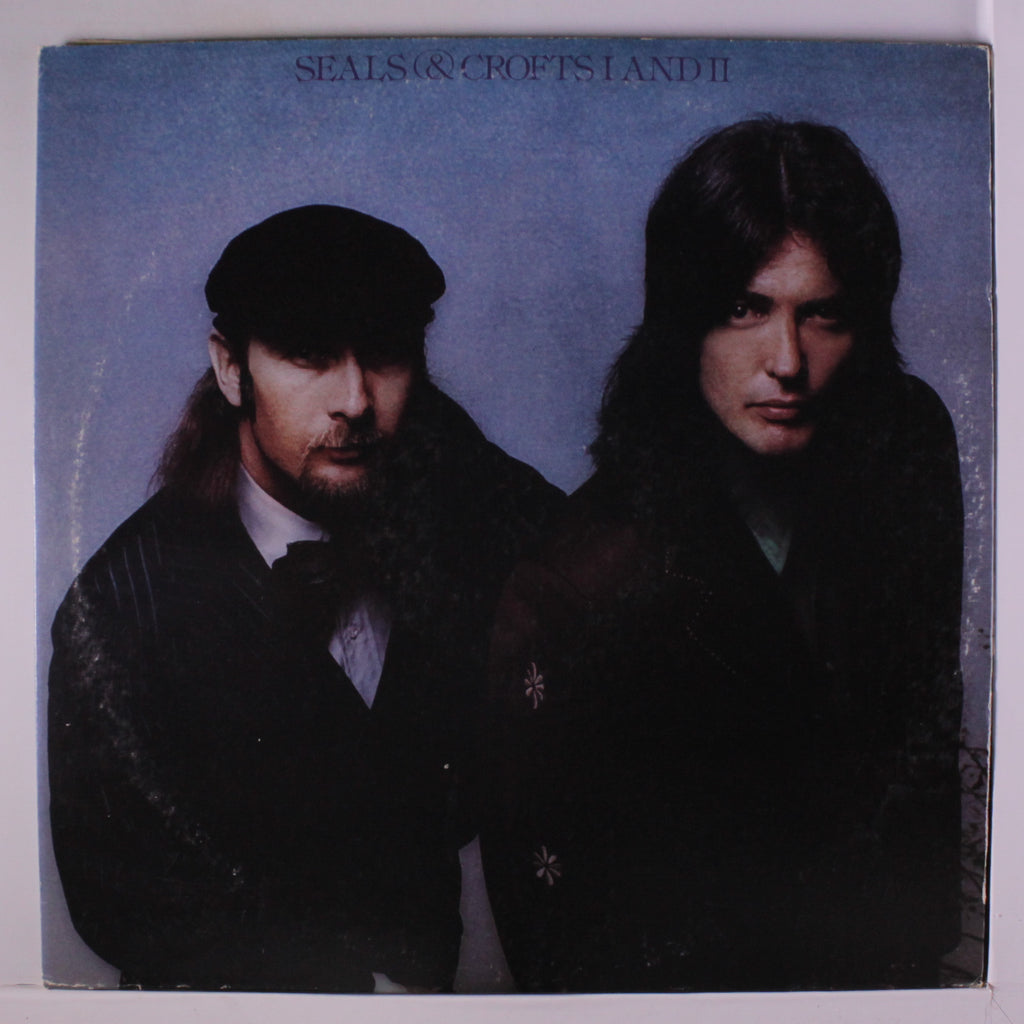 Seals & Crofts ‎– I And II ( 2lps) - 1974  Soft Rock, Pop Rock (vinyl)
