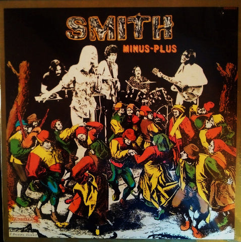 Smith  ‎– Minus-Plus - 1970-Rock & Roll, Rhythm & Blues, Vocal (vinyl)