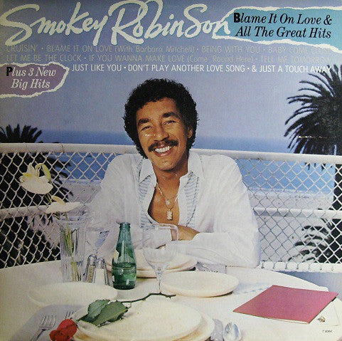 Smokey Robinson ‎– Blame It On Love & All The Great Hits - 1983-Funk / Soul (vinyl)