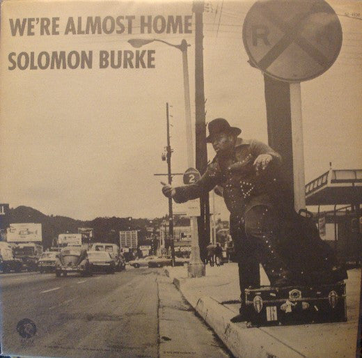 Solomon Burke ‎– We're Almost Home -1972-  Funk / Soul (rare vinyl)