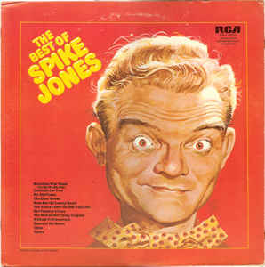 Spike Jones ‎– The Best Of Spike Jones - Non-Music, Classical, Children's, Folk, World, & Country, Stage & Screen ,Comedy (vinyl)