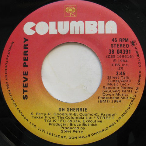 "Steve Perry ‎– Oh Sherrie / Don't Tell Me Why You're leaving - 1984- Pop Rock, Blues Rock - Viinyl, 7"", 45 RPM, Single"
