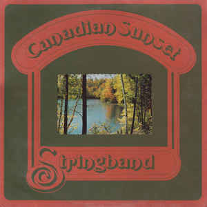 Stringband ‎– Canadian Sunset -1974-  Celtic, Country, Bluegrass (Vinyl) Autographed on back