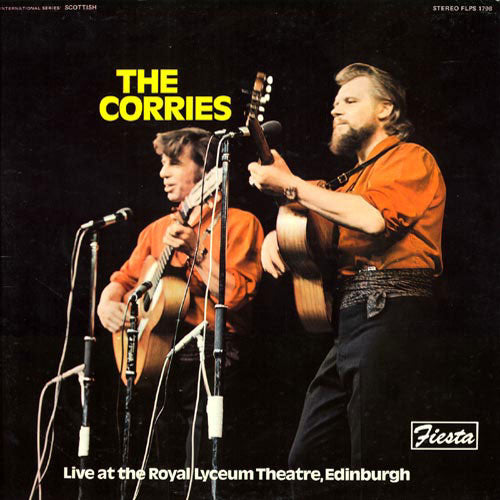 Corries , The  ‎– Live at The Royal Lyceum Theatre -1971 - Folk , World ( vinyl )