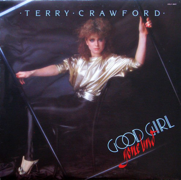 Terry Crawford ‎– Good Girl Gone Bad - 1982 Pop (Rare Vinyl)