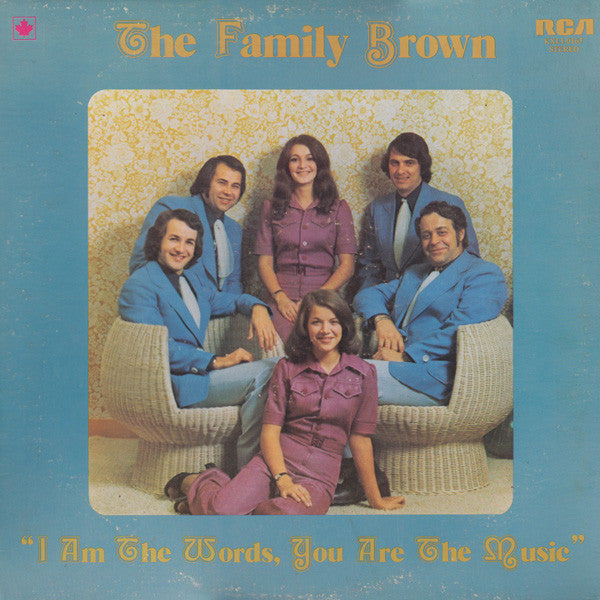 The Family Brown ‎– I Am The Words, You Are The Music - 1976-Folk, World, & Country (vinyl)