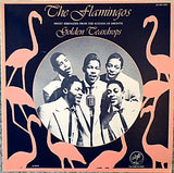 The Flamingos ‎– Golden Teardrops - Funk / Soul Style: Doo Wop, Rhythm & Blues -1982- ( Extremely Rare ) Mint  Copy !