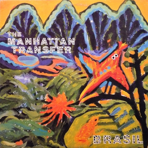 The Manhattan Transfer ‎– Brasil - 1987- Smooth Jazz, Swing, Latin Jazz (vinyl)