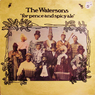 Watersons, the ‎– For Pence And Spicy Ale -1975-  Folk, World, & Country (Vinyl)