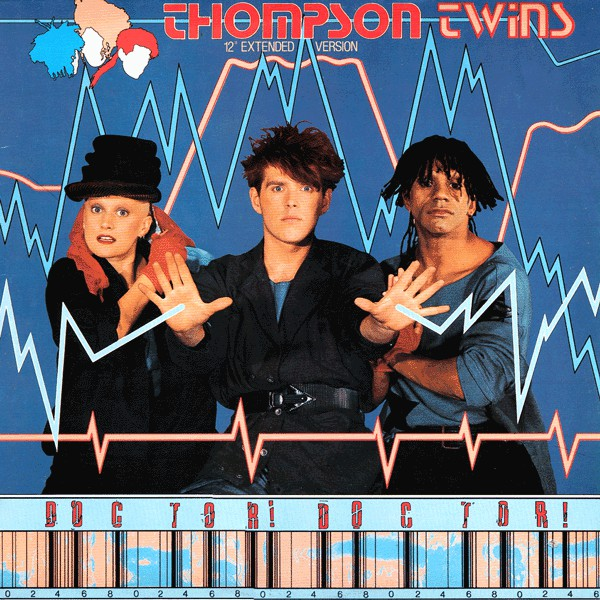 "Thompson Twins ‎– Doctor! Doctor! (12"" Extended Version) -1984-  Leftfield, Pop Rock, Synth-pop (vinyl)"