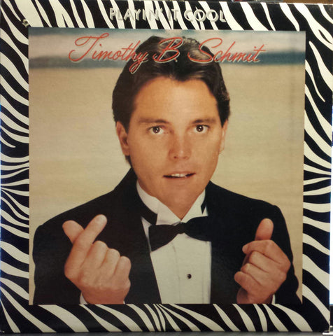 Timothy B. Schmit ‎– Playin' It Cool - 1984- Soft rock (vinyl)