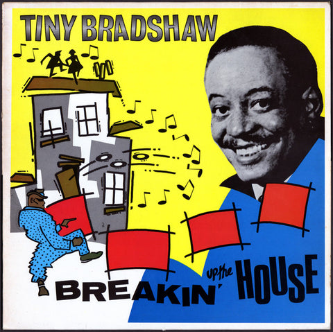 Tiny Bradshaw ‎– Breaking Up The House -1985 Genre: Funk / Soul , Rhythm & Blues ( UK Import Vinyl)
