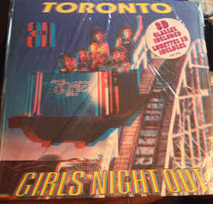 Toronto Girls Night Out 3 D Cover - hard Rock , Glam 3 D **