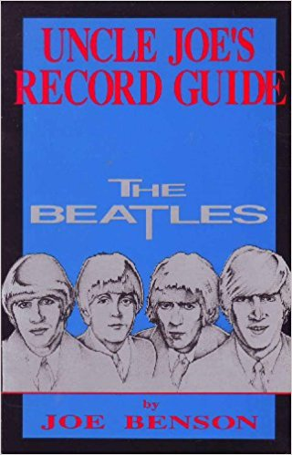 Beatles Paperback – Aug 1 1987 (UNCLE JOE'S RECORD GUIDE) by Joe Benson USED