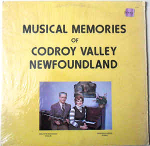 Walter J. MacIsaac ‎– Musical Memories Of Codroy Valley, Newfoundland - Folk, World, & Country , Maritime (Rare Vinyl)