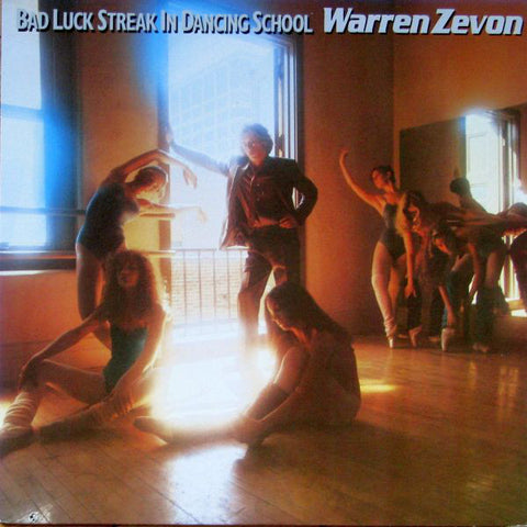 Warren Zevon ‎– Bad Luck Streak In Dancing School - 1980 Rock (vinyl)