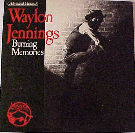 Waylon Jennings ‎– Burning Memories -1983 Folk Country - Half-Speed Mastered (Vinyl)