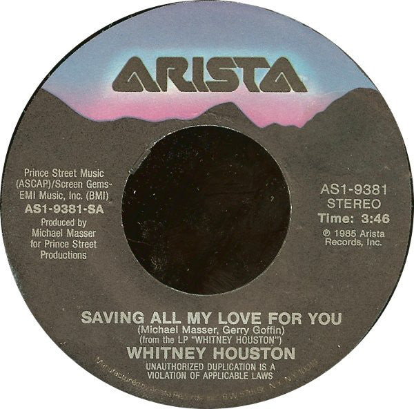 "Whitney Houston ‎– Saving All My Love For You / All At Once-1985- Funk / Soul, Pop (Vinyl, 7"", 45 RPM, Single )"